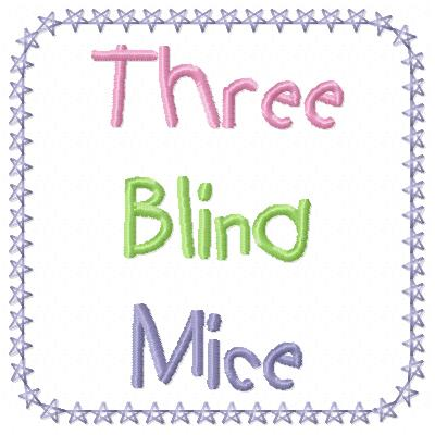 Free 3 blind mice embroidery design words