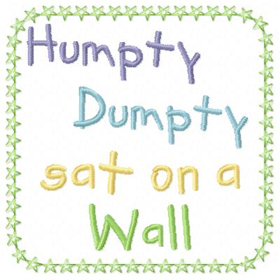 Free Humpty Dumpty embroidery design wording