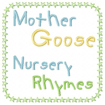 Free Mother Goose embroidery design wording