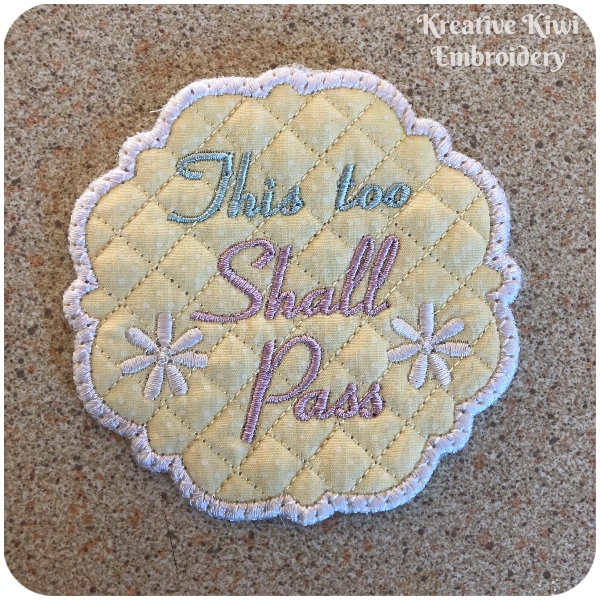 This too Shall Pass In the hoop Coaster Freebie by Kreative Kiwi